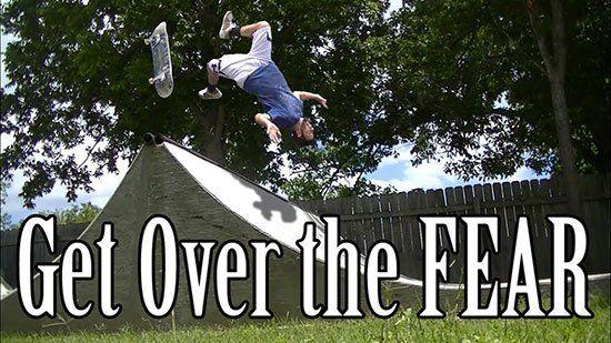 break skateboarding fear