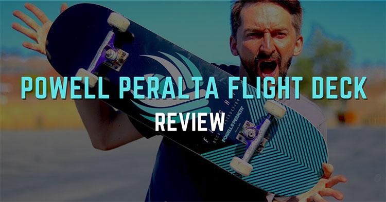 Powell Peralta Flight Deck Review in 2021