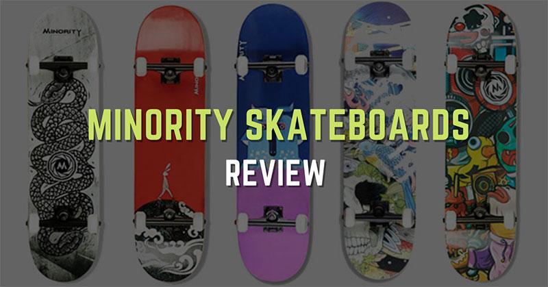 Top 2 Minority Skateboards Review in 2021